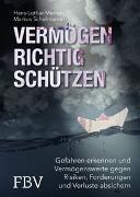 Cover-Bild zu Vermögen richtig schützen von Merten, Hans-Lothar