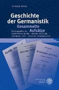 Cover-Bild zu Geschichte der Germanistik. Gesammelte Aufsätze von Wyss, Ulrich