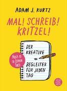Cover-Bild zu Mal! Schreib! Kritzel! von Kurtz, Adam