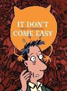 Cover-Bild zu Dupuy, Philippe: It Don't Come Easy