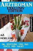 Cover-Bild zu Dr. Härtling und der Engel der Nacht (eBook) von Morland, A. F.