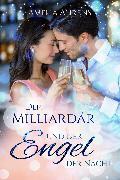Cover-Bild zu Der Milliardär und der Engel der Nacht (eBook) von Ahrens, Amelia