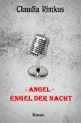 Cover-Bild zu Angel - Engel der Nacht (eBook) von Claudia Rimkus, Eisgräfin