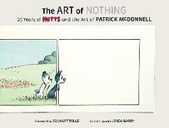 Cover-Bild zu McDonnell, Patrick: The Art of Nothing: 25 Years of Mutts and the Art of Patrick McDonnell