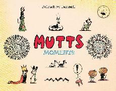 Cover-Bild zu McDonnell, Patrick: Mutts Moments