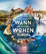 Cover-Bild zu Lonely Planet Wann am besten wohin Europa