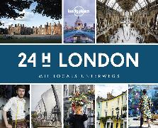 Cover-Bild zu Lonely Planet 24 H London von Planet, Lonely