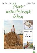 Cover-Bild zu Besser naturbewusst leben (eBook) von Heyn, Viktoria