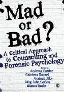 Cover-Bild zu Vossler, Andreas (Hrsg.): Mad or Bad?: A Critical Approach to Counselling and Forensic Psychology