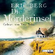 Cover-Bild zu Die Mörderinsel (Audio Download) von Berg, Eric
