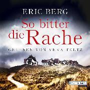 Cover-Bild zu So bitter die Rache (Audio Download) von Berg, Eric
