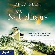 Cover-Bild zu Das Nebelhaus - ungekürzt (Audio Download) von Berg, Eric