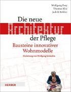 Cover-Bild zu Die neue Architektur der Pflege von Frey, Wolfgang
