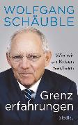 Cover-Bild zu Grenzerfahrungen (eBook) von Schäuble, Wolfgang