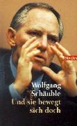 Cover-Bild zu Und sie bewegt sich doch von Schäuble, Wolfgang