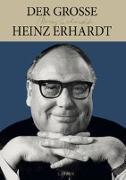 Cover-Bild zu Der grosse Heinz Erhardt von Erhardt, Heinz