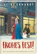 Cover-Bild zu Frohes Fest! Weihnachten mit Heinz Erhardt und Bildern von Gerhard Glück von Erhardt, Heinz