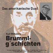 Cover-Bild zu Brummlg'schichten Das amerikanische Duell (Audio Download) von Erhardt, Heinz
