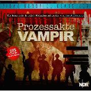 Cover-Bild zu Prozessakte Vampir (Audio Download) von Moennich, Horst
