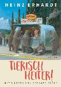 Cover-Bild zu Tierisch heiter! von Erhardt, Heinz