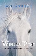 Cover-Bild zu The Winter Pony (eBook) von Lawrence, Iain