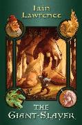 Cover-Bild zu The Giant-Slayer (eBook) von Lawrence, Iain