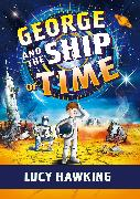 Cover-Bild zu George and the Ship of Time von Hawking, Lucy