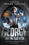 Cover-Bild zu George and the Blue Moon von Hawking, Stephen