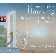Cover-Bild zu Die unglaubliche Reise ins Universum (Audio Download) von Hawking, Stephen