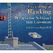 Cover-Bild zu Der geheime Schlüssel zum Universum (Audio Download) von Hawking, Stephen