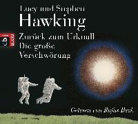 Cover-Bild zu Zurück zum Urknall. Die große Verschwörung (Audio Download) von Hawking, Stephen