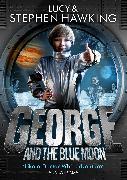 Cover-Bild zu George and the Blue Moon (eBook) von Hawking, Stephen