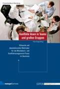 Cover-Bild zu Konflikte lösen in Teams und großen Gruppen von Knapp, Peter (Hrsg.)