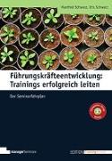 Cover-Bild zu Führungskräfteentwicklung: Trainings erfolgreich leiten von Schwarz, Manfred
