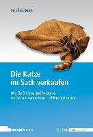 Cover-Bild zu Die Katze im Sack verkaufen von Kuntz, Bernhard