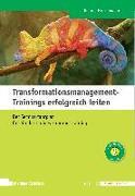 Cover-Bild zu Transformationsmanagement-Trainings erfolgreich leiten von Hinkelmann, Regine