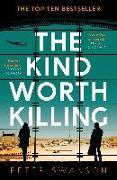Cover-Bild zu The kind worth killing von Swanson, Peter
