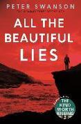 Cover-Bild zu All the Beautiful Lies von Swanson, Peter