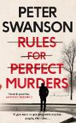 Cover-Bild zu Rules for Perfect Murders von Swanson, Peter