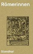 Cover-Bild zu Römerinnen (eBook) von Stendhal