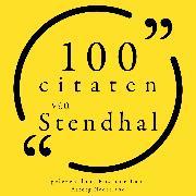 Cover-Bild zu 100 citaten van Stendhal (Audio Download) von Stendhal