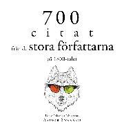 Cover-Bild zu 700 citat från de stora författarna på 1800-talet (Audio Download) von Flaubert, Gustave