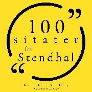Cover-Bild zu 100 sitater fra Stendhal (Audio Download) von Stendhal