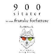 Cover-Bild zu 900 sitater fra store franske forfattere fra 1800-tallet (Audio Download) von Flaubert, Gustave