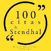 Cover-Bild zu 100 citas de Stendhal (Audio Download) von Stendhal