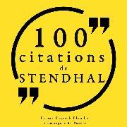 Cover-Bild zu 100 citations de Stendhal (Audio Download) von Stendhal
