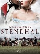 Cover-Bild zu La Chartreuse de Parme (eBook) von Stendhal, Stendhal