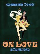 Cover-Bild zu On Love (eBook) von Stendhal