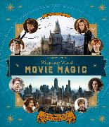 Cover-Bild zu J.K. Rowling's Wizarding World: Movie Magic Volume One: Extraordinary People and Fascinating Places von Revenson, Jody