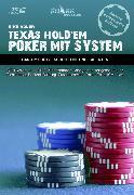 Cover-Bild zu Texas Hold'em - Poker mit System 2 (eBook) von Adler, Eike